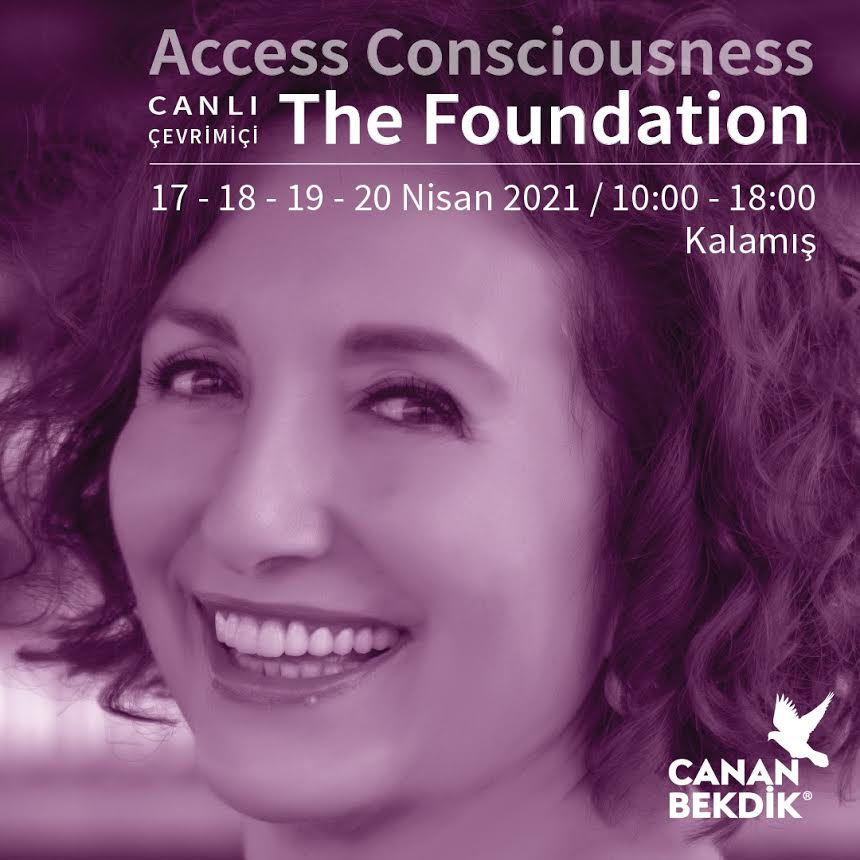 Access Consciousness (İstanbul) <s>17-20 Nisan</s>